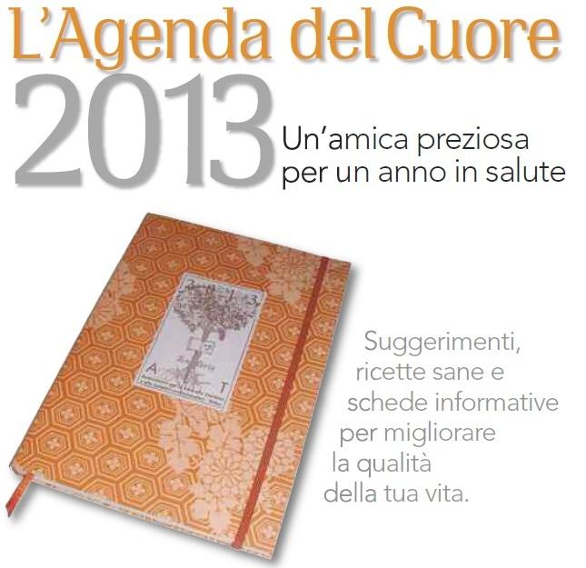 L'Agenda del Cuore 2013 di ALT: un'amica preziosa per un anno in salute!