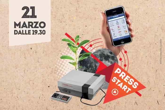 @aperinfo PRESS START! 21 Marzo dalle 19.30 a TAG Bergamo