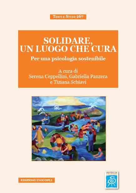 Solidare, un luogo che cura. Per una psicologia sostenibile