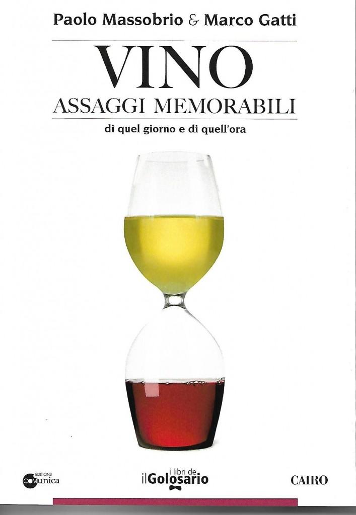 I vini bergamaschi non mancano negli assaggi memorabili di Massobrio e Gatti.