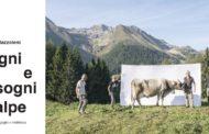 """Mostra """"Segni e sogni d'alpe. Passione, orgoglio e resilienza"""""""