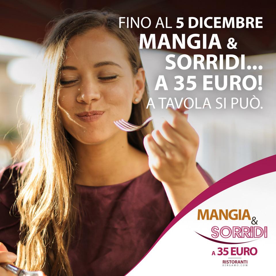 Mangia&Sorridi a 35 euro nei RistorantiBergamo